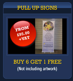 Pull Up Signs: From £95 + VAT - buy 6 get 1 FREE. Brookfield Signs - sign makers Leicestershire.
